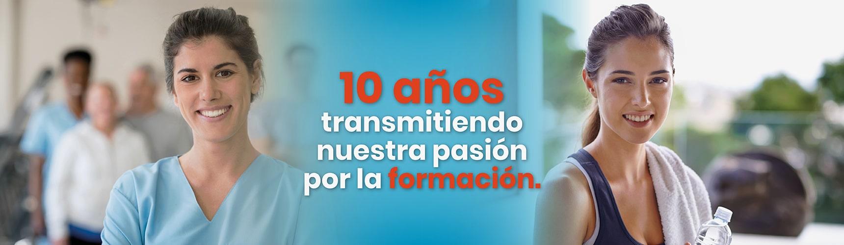10 años transmitiendo nuestra pasión por la formación